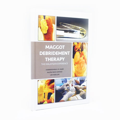 Book: Maggot Debridement Therapy The Malaysian Experience